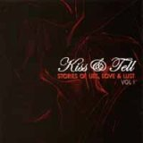 Stories of Lies, Love & Lust Vol I Lyrics Kiss & Tell