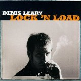Lock 'n Load Lyrics Leary Denis