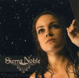 Possibilities Lyrics Sierra Noble