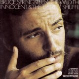 The Wild, The Innocent, And The E Street Shuffle Lyrics Springsteen Bruce