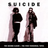 The Second Album + the First Rehearsal Tapes Lyrics Suicide