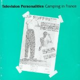 Camping In France Lyrics Television Personalities