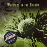 Laudanum Lyrics Whispers In The Shadow