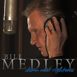 Damn Near Righteous Lyrics Bill Medley