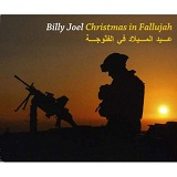 Christmas In Fallujah Lyrics Billy Joel