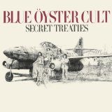 Secret Treaties Lyrics Blue Oyster Cult