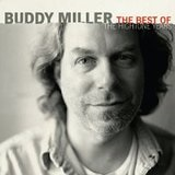 The Best of the Hightone Years Lyrics Buddy Miller