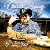 Chicken & Biscuits (Single) Lyrics Colt Ford