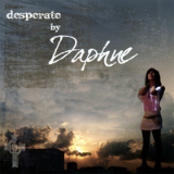 Desperate Lyrics Daphne Khoo