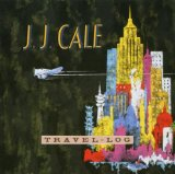 Travel Log Lyrics J.J. Cale