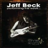 Performing This Week...Live At Ronnie Scott's Lyrics Jeff Beck