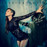 Let It Be Love (Single) Lyrics Jessica Sutta