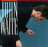 Essentials Lyrics John Waite