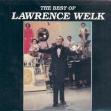 Miscellaneous Lyrics Lawrence Welk
