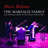 Music Redeems Lyrics Marsalis Family