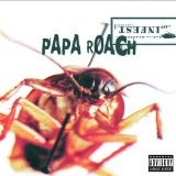 Infest Lyrics Papa Roach