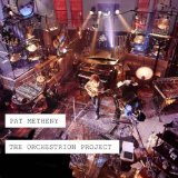The Orchestrion Project Lyrics Pat Metheny
