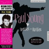 Remixes and Rarities Lyrics Paul Young