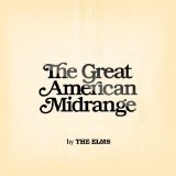 The Great American Midrange Lyrics The Elms