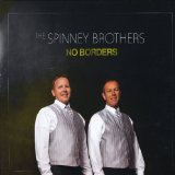 No Borders Lyrics The Spinney Brothers