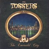 The Emerald City Lyrics The Tossers