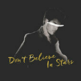 Don't Believe in Stars (Single) Lyrics Trent Dabbs