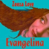 Evangelina Lyrics Zeeza