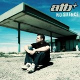 No silence Lyrics ATB