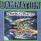 Drunk & Stupid Lyrics Damnation (Punk)