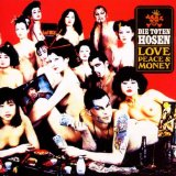 Love, Peace & Money Lyrics Die Toten Hosen