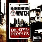 Neighborhood Watch Lyrics Dilated Peoples