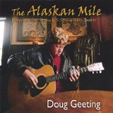 The Alaskan Mile Lyrics Doug Geeting