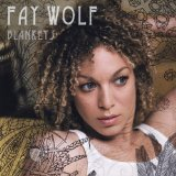 Blankets Lyrics Fay Wolf