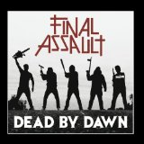 Dead By Dawn Lyrics Final Assault
