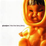 Kiss Kiss Bang Bang Lyrics Glassjaw