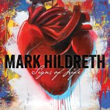 Signs Of Life Lyrics Mark Hildreth