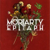 Epitaph Lyrics Moriarty