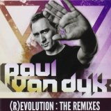 (R)Evolution: The Remixes Lyrics Paul Van Dyk