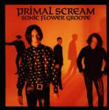 Sonic Flower Groove Lyrics Primal Scream