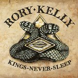 Kings Never Sleep Lyrics Rory Kelly