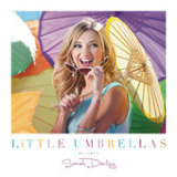 Little Umbrellas (Single) Lyrics Sarah Darling