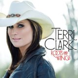 Roots And Wings Lyrics Terri Clark