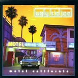 Motel California Lyrics Ugly Kid Joe