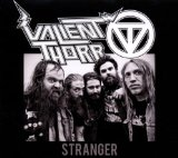 Stranger Lyrics Valient Thorr
