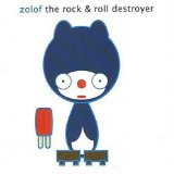 Miscellaneous Lyrics Zolof The Rock & Roll Destroyer