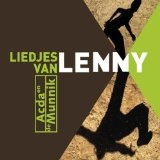 Liedjes Van Lenny Lyrics Acda En De Munnik