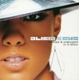 Remixed & Unplugged in A Minor Lyrics Alicia Keys