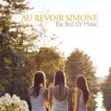 The Bird Of Music Lyrics Au Revoir Simone