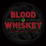 Tell The Truth And Shame The Devil  Lyrics Blood Or Whiskey