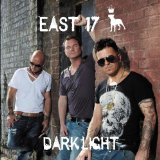 Dark Light Lyrics East 17